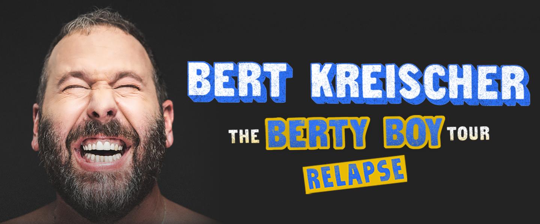 Banner ad of the Bert Kreischer The Berty Boy Relapse Tour
